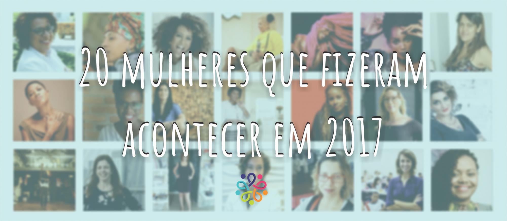 20 mulheres 2017